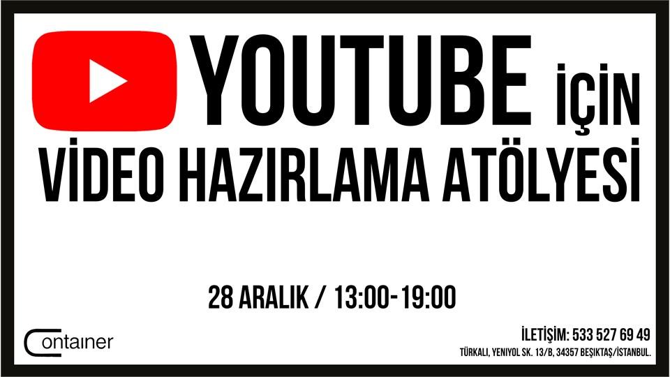 Youtube için Video Hazırlama Atölyesi