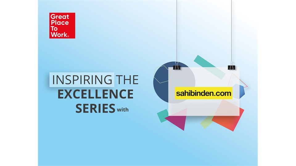 Inspiring The Excellence Series® With sahibinden.com
