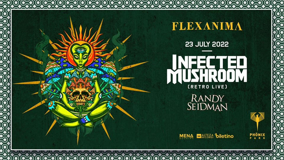 Flexanima Presents: Infected Mushroom ( Retro Live )