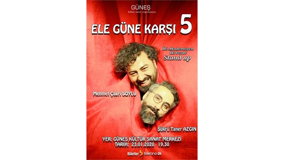 ELE GÜNE KARŞI 5