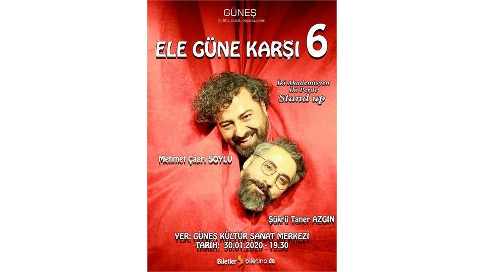 ELE GÜNE KARŞI 6