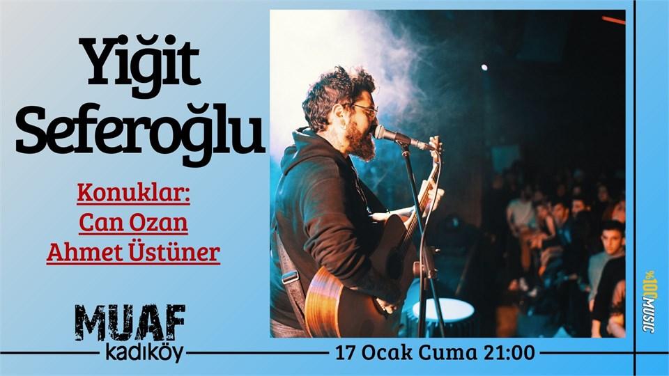 YİĞİT SEFEROĞLU  (Can Ozan & Ahmet Üstüner)