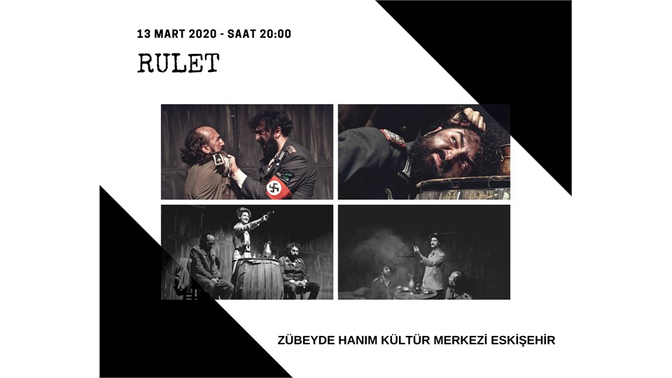 Rulet / Eskişehir Turnesi