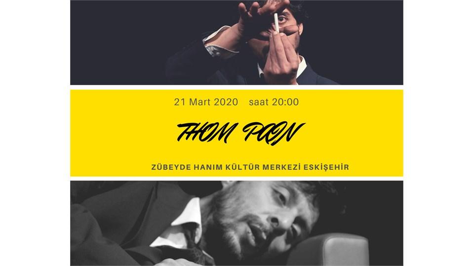 Thom Pain / Eskişehir Turnesi