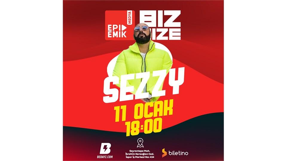 BİZ BİZE - Konuk: Sezzy