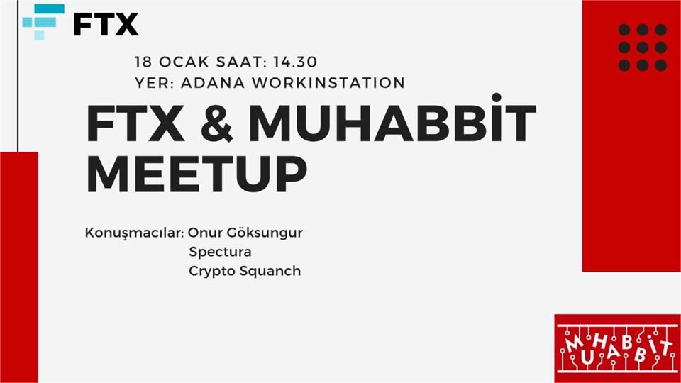 FTX & Muhabbit