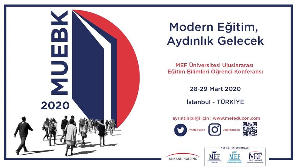 MEF Üniversitesi II. Uluslararası Eğitim Bilimleri Öğrenci Konferansı (MUEBK-MISCES 2020)