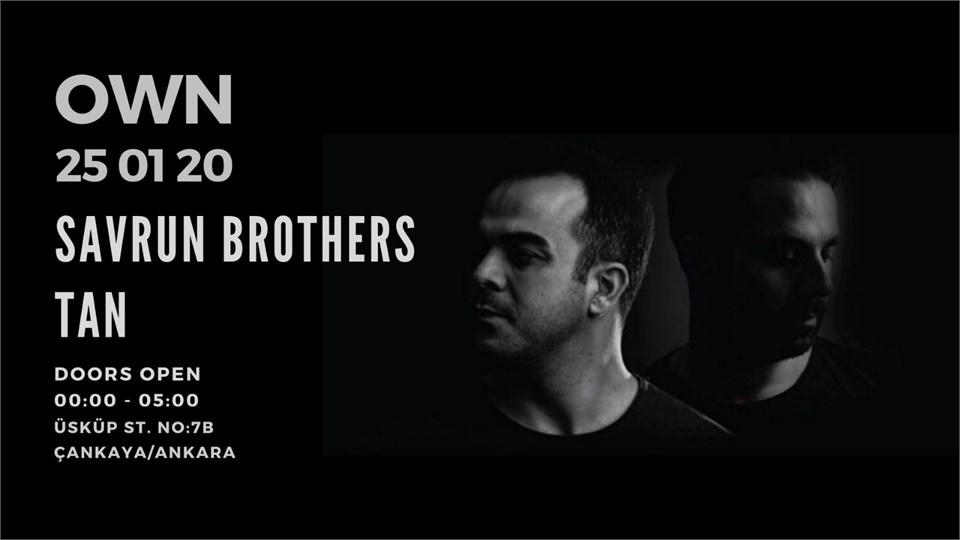 OWN : Savrun Brothers