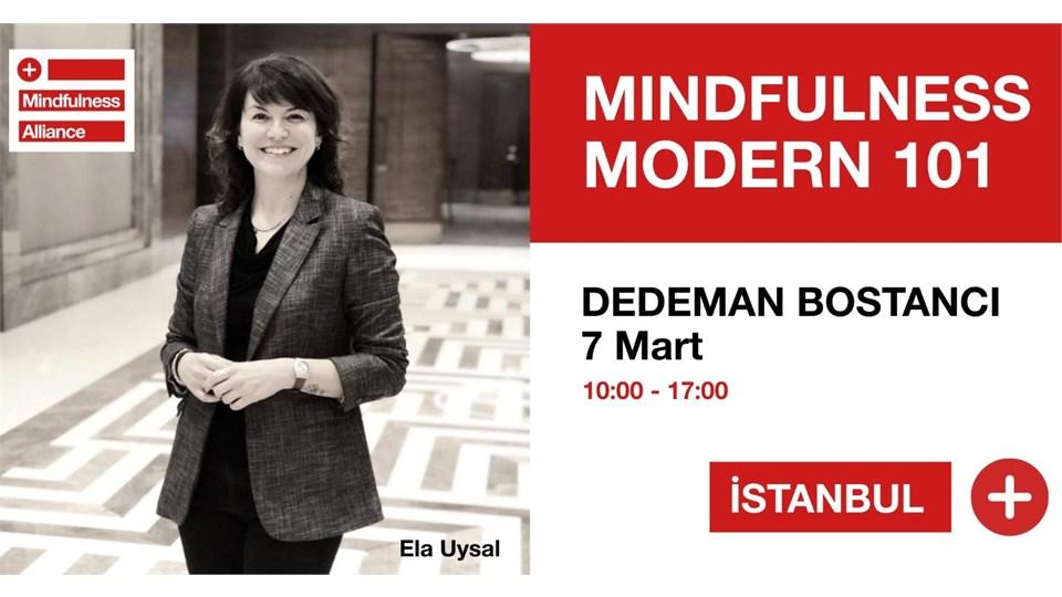 Ela Uysal ile Mindfulness Modern 101 Atölyesi