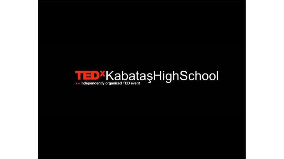 TEDx KabataşHighSchool
