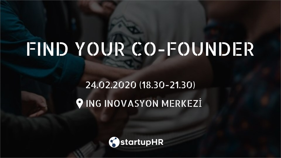 Find Your Co-Founder İstanbul #12 – StartupHR