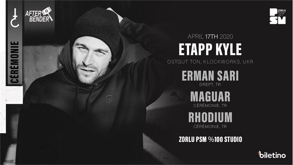Cérémonie Presents: Etapp Kyle