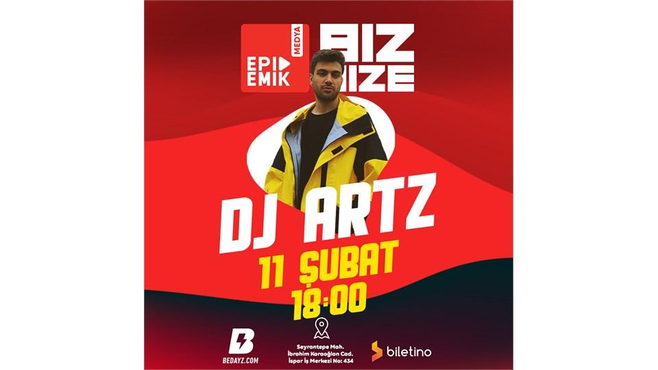 BİZ BİZE - Konuk: DJ Artz