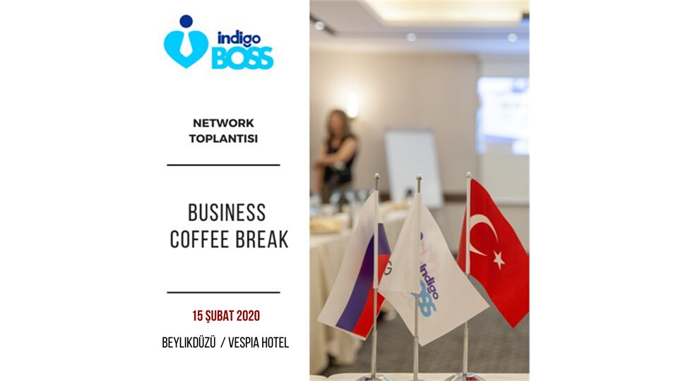 BUSINESS COFFEE BREAK: NETWORK TOPLANTISI