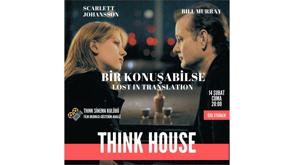 THINK Sinema Kulübü: Bir Konuşabilse- Lost in Translation