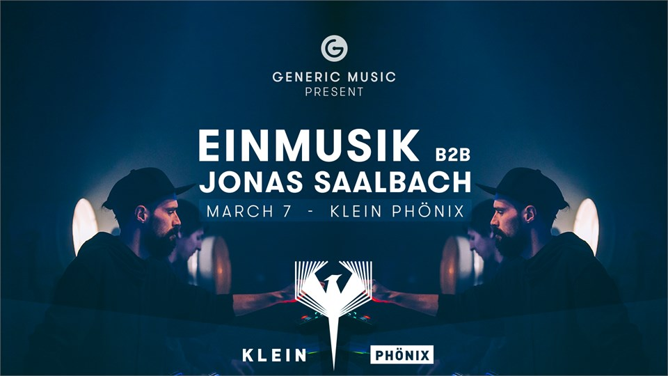 Generic Music presents w/ Einmusik b2b Jonas Saalbach & Many More