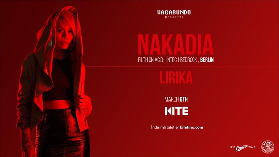 NAKADIA w/Lirika (Vagabundo&Kite Ankara)