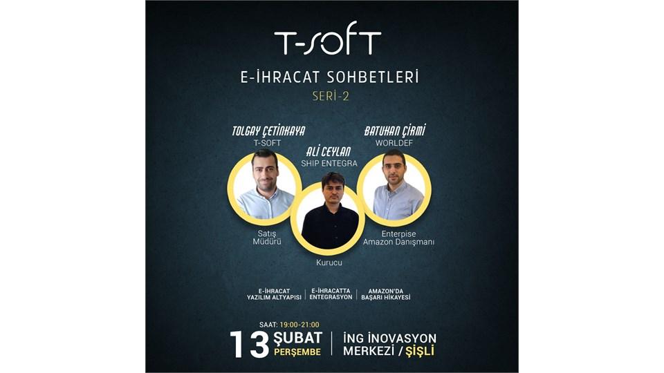T-Soft E-İhracat Sohbetleri (Seri-2)