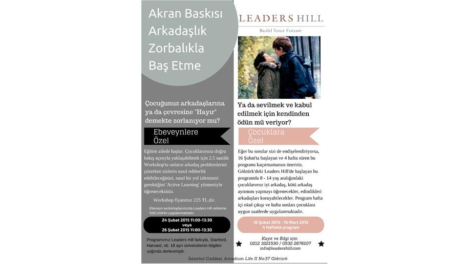 Leaders Hill - Akran Baskısı ve Zorbalıkla Baş Etme'de Çocuklarımıza Nasıl Yön Gösterebiliriz? Anne-Babalar için Workshop