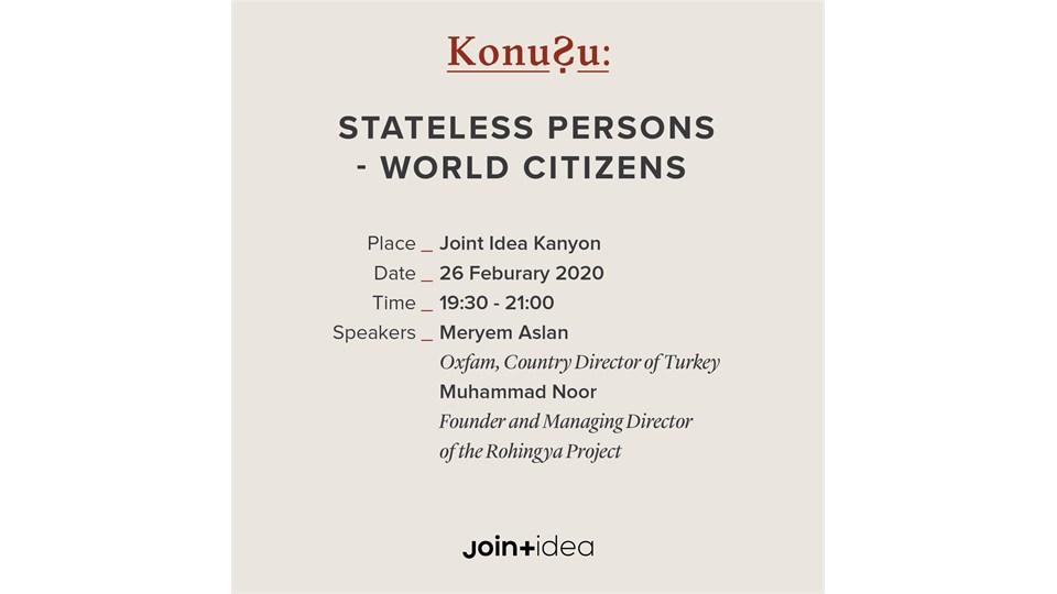 KonuŞu: Stateless Persons - World Citizens