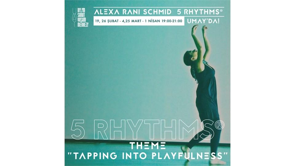 Alexa 5 Rhythms®
