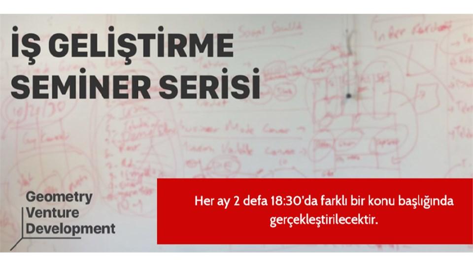 İş Geliştirme Seminer Serisi#41 | İnovasyon | Geometry Venture Development