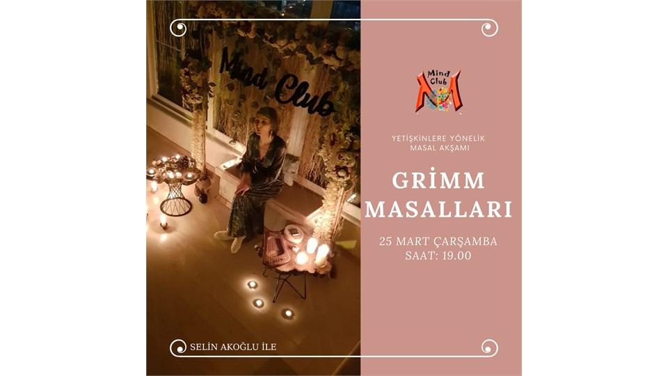 'GRİMM MASALLARI' MASAL AKŞAMI