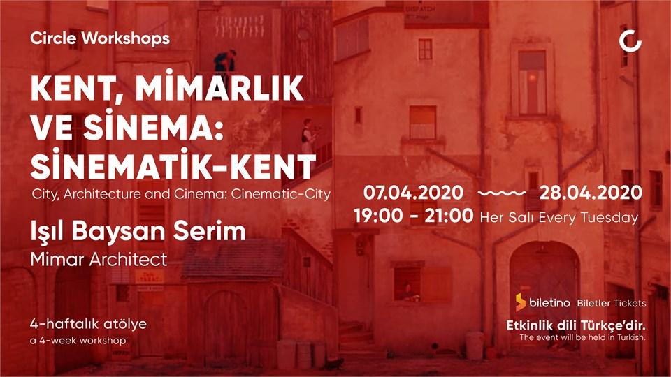 Kent, Mimarlık ve Sinema: Sinematik-Kent