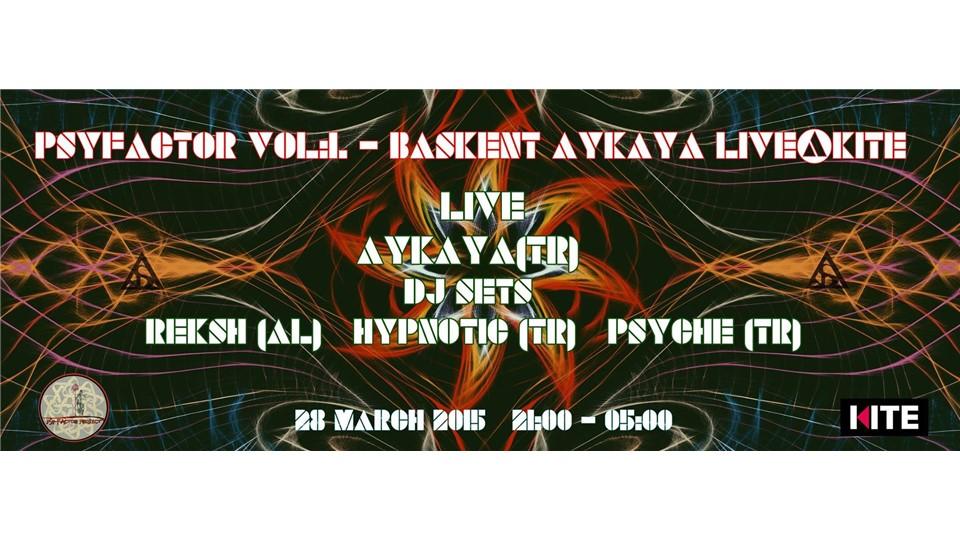 PSYFACTOR Vol: IV - BASKENT - AYKAYA LIVE