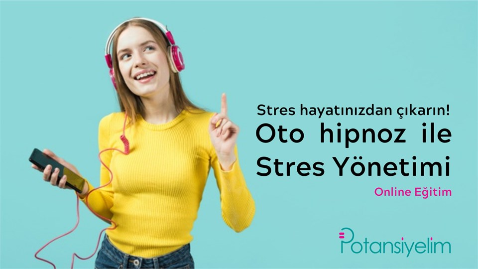 Oto hipnoz ile stres yönetimi