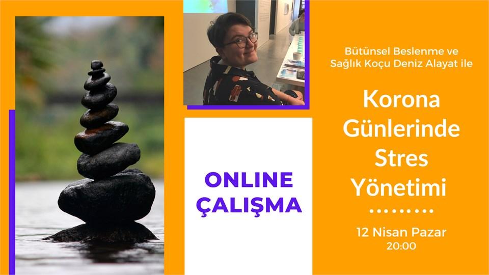 Korona Günlerinde Stres Yönetimi (Online)