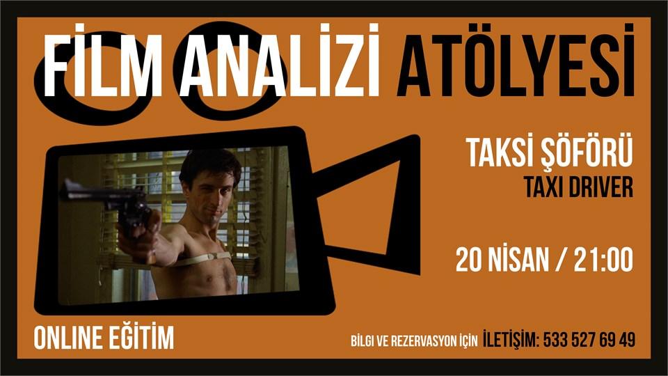 Online Film Analizi Atölyesi - Taksi Şöförü