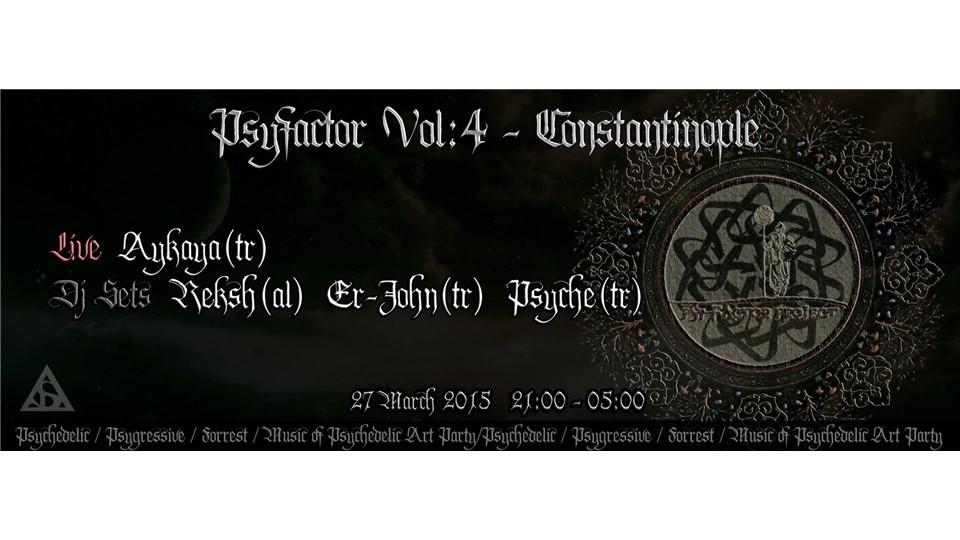 PSYFACTOR Vol: IV-CONSTANTINOPLE - AYKAYA LIVE