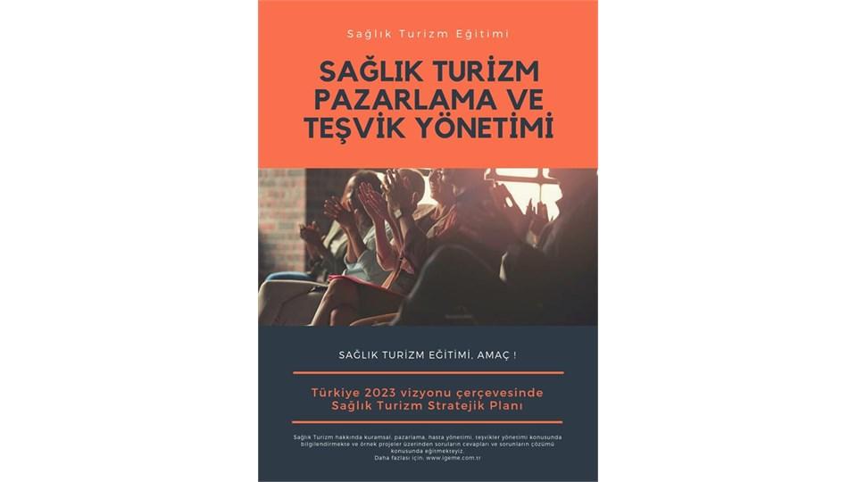 SAĞLIK TURİZMİ EĞİTİMİ İGEME (İSTANBUL)