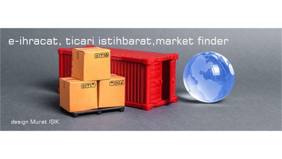 E-ihracat – Market Finder – Ticari İstihbarat Eğitimi