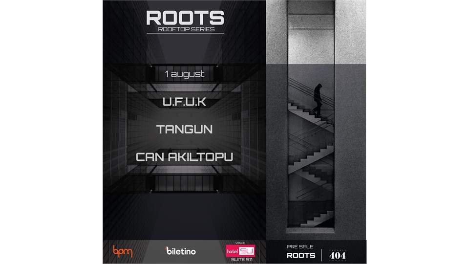 ROOTS ROOFTOP SERIES / TANGUN-U.F.U.K.-CAN AKILTOPU