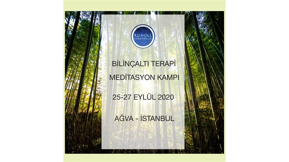 Ruhsal Farkındalık Bilinçaltı Terapi Meditasyon Kampı