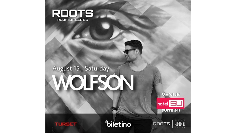 ROOTS ROOFTOP SERIES / WOLFSON