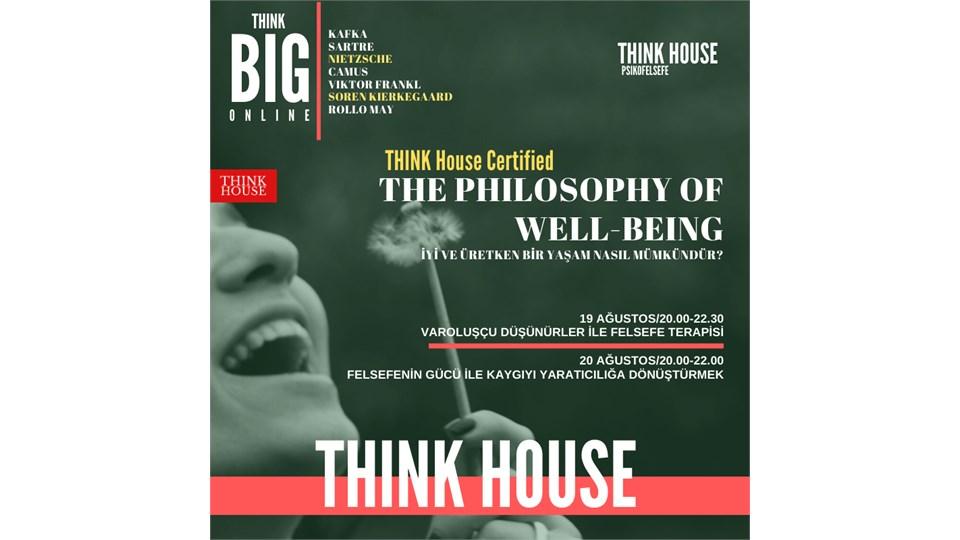THINK House CertifiedThe Philosophy of Well-Being (ONLINE/Sınırlı Sayıda Fiziki Katılım)