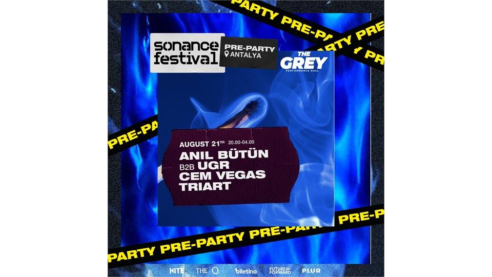 Sonance Festival Pre-Party / Anıl Bütün B2B UGR, Cem Vegas, Triart