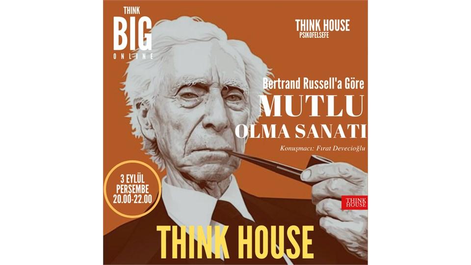 Bertrand Russell'a Göre MUTLU OLMA SANATI (ONLINE/Sınırlı Sayıda Fiziki Katılım)