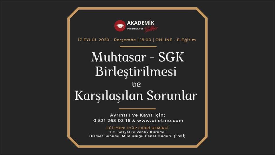 Muhtasar - SGK Birleştirilmesi ve Karşılaşılan Sorunlar