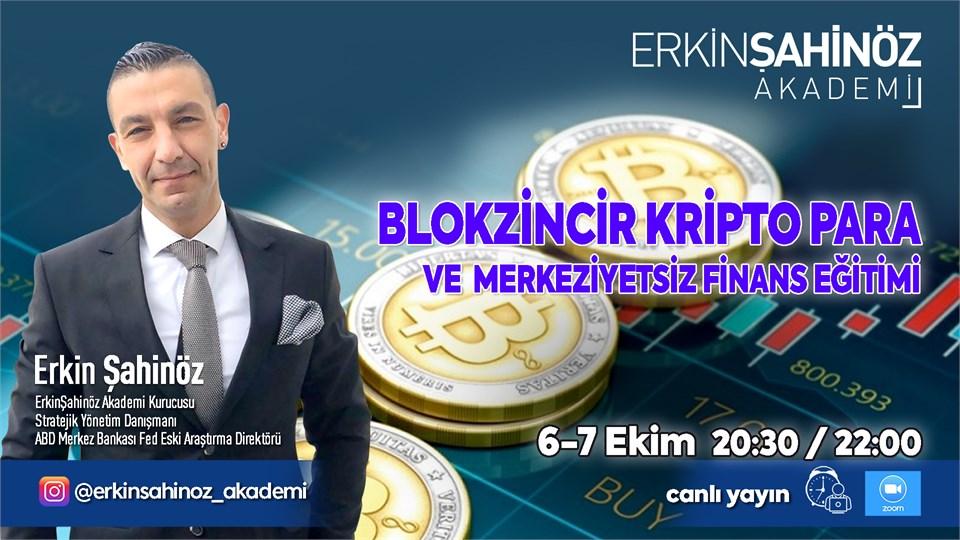 Blokzincir- Kripto Para ve Merkeziyetsiz Finans Eğitimi