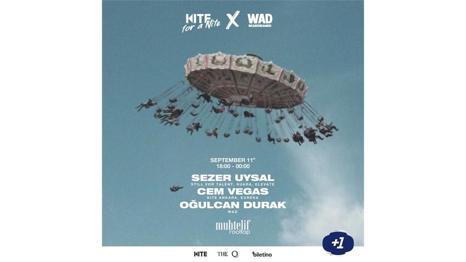 Kite For A Nite X WAD / Sezer Uysal, Cem Vegas, Oğulcan Durak