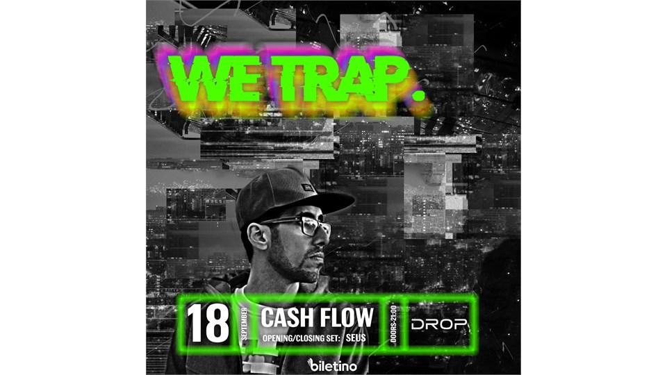 We Trap. w/ Cash Flow