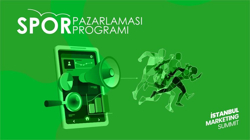 İstanbul Marketing Summit : Spor Pazarlaması Programı