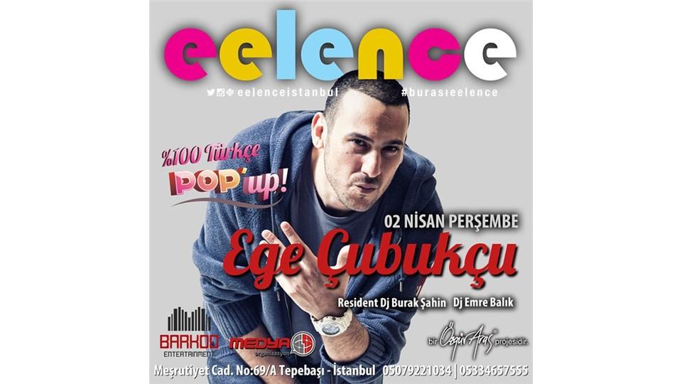 EGE ÇUBUKÇU İLE POP'UP ! | Eelence İstanbul