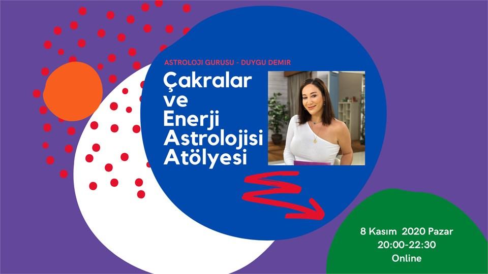 Çakralar ve Enerji Astrolojisi Atölyesi - ONLİNE