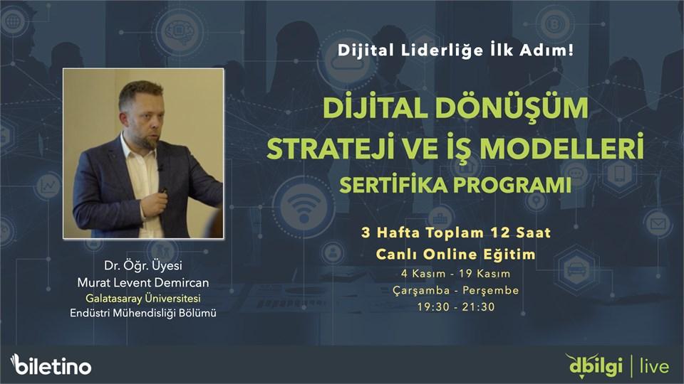 Dijital Dönüşüm Strateji ve İş Modelleri Sertifika Programı