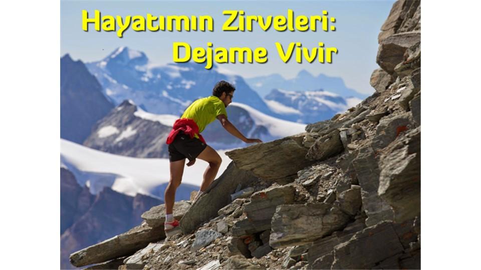 Hayatımın Zirveleri - Dejame Vivir / 24 Nisan 2015 - Cuma - 15:00